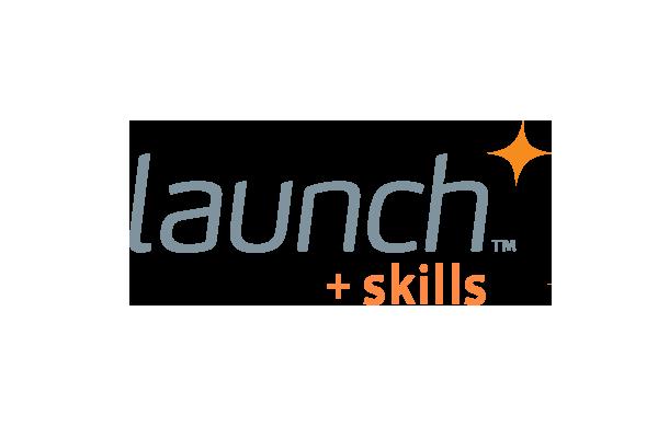 Launch + Skills