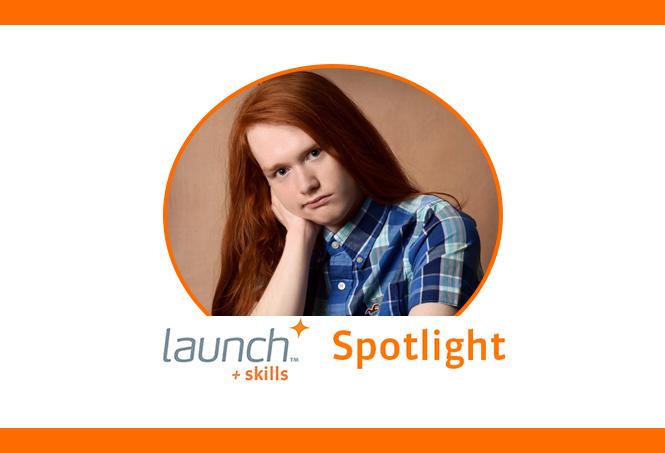 Launch + Skills Spotlight