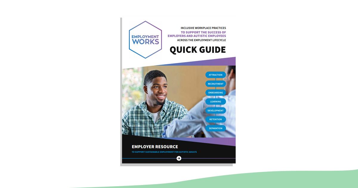 Employer Quick Guide Resource - Inclusive Workforce - (EmploymentWorks)