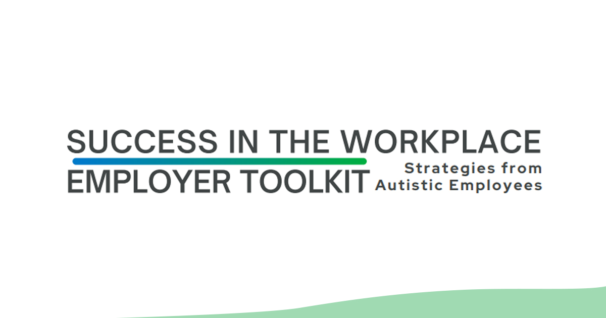 Success in the Workplace - Employer Toolkit - Building an Inclusive Workforce