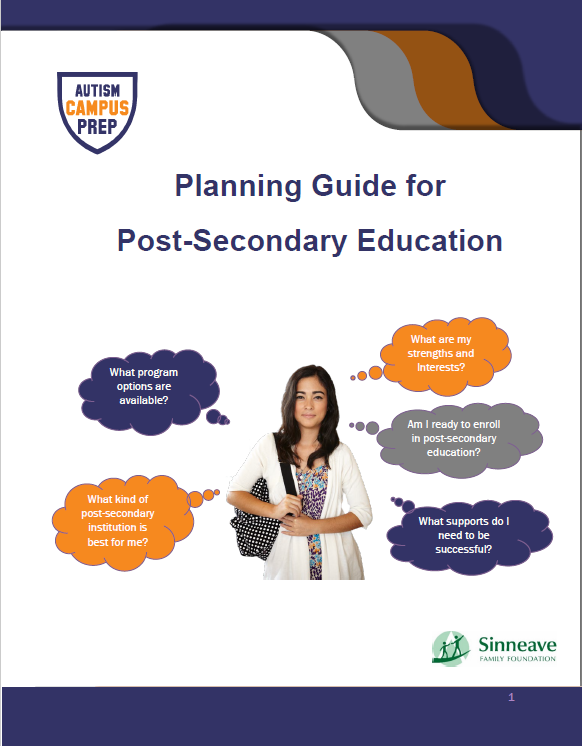Planning Guide for Post-Secondary Education - Autism Campus Prep