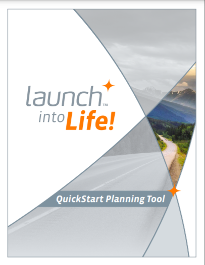 Cover image: QuickStart Planning Tool (Launch Into Life)