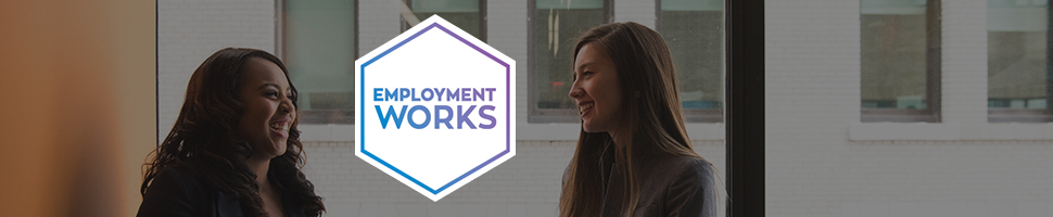 EmploymentWorks banner - A happy young adult and an employer in a workplace